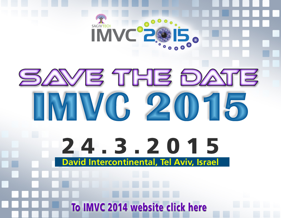 Save the Date - IMVC 2015 - 24.3.2015 - David Intercontinental, Tel Aviv, Israel. To IMVC 2014 website click here